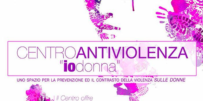 """Centro Antiviolenza """"iodonna"""" – Uno spazio per la prevenzione ed il contrasto della violenza contro le donne"""